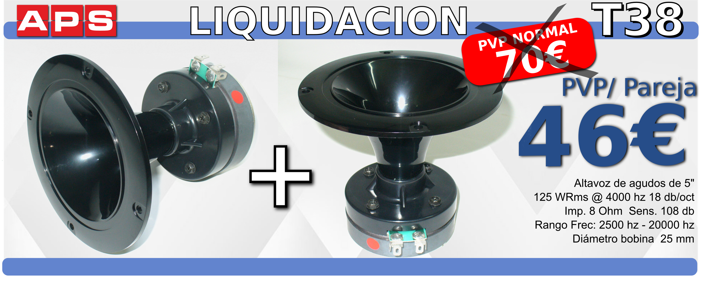 Tweeter APS T38 - 2 Unidades x 46 €